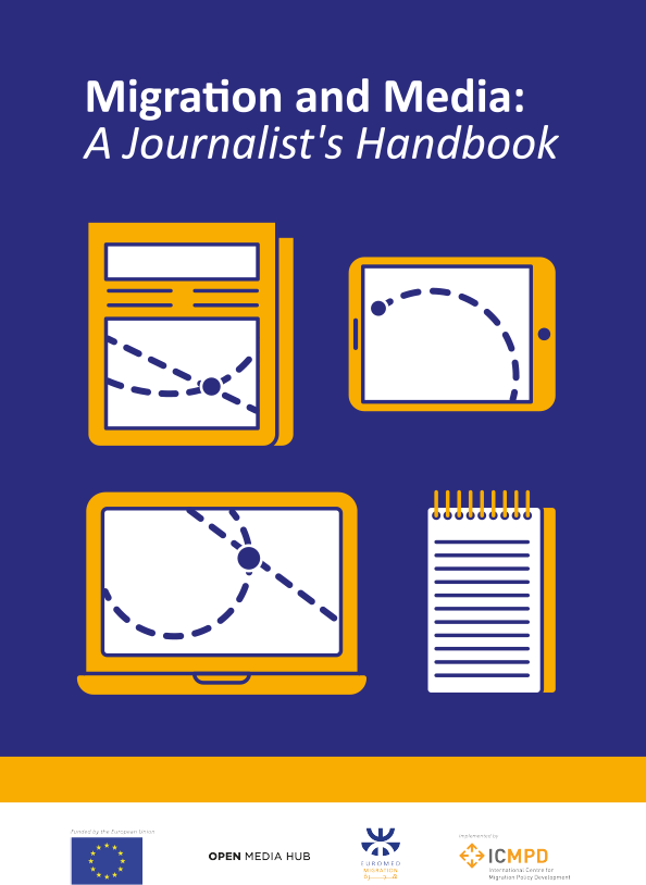 Migration and Media - A Journalist's Handbook